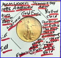 1986 TEN Dollar American gold Eagle 1/4 oz AGW. 999 GOLD-SELLING WELL BELOW LIST