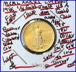 1986 TEN Dollar GEM BU American gold Eagle 1/4 oz AGW. 999 GOLD-SELL BELOW LIST