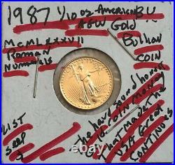 1987 $5 Dollar BU American gold Eagle 1/10 oz. 999 AGW-COIN-SELING BELOW LIST A