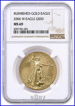 2006-W Burnished 1 oz. American Gold Eagle $50 NGC MS69 SKU16505
