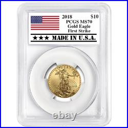 2018 $10 American Gold Eagle 1/4 oz. PCGS MS70 First Strike Made in USA Label